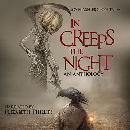 In Creeps The Night - BHC Anthologies (narrated by Elizabeth Phillips)