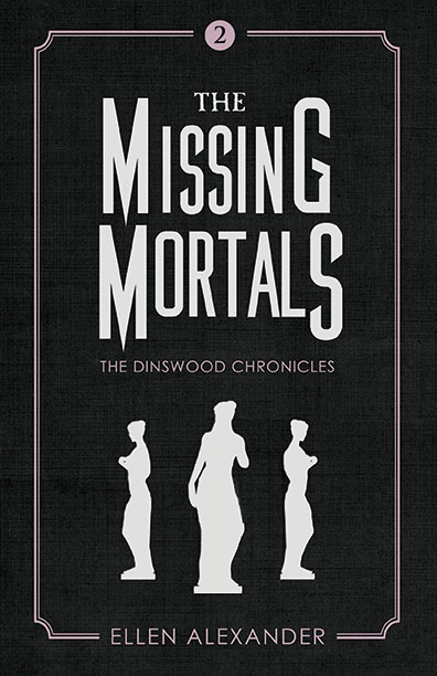 The Missing Mortals by Ellen Alexander