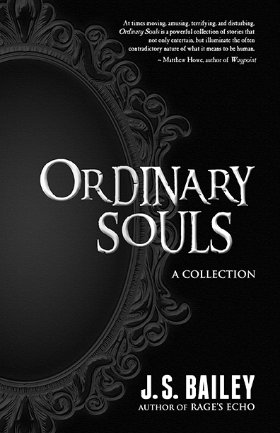 Ordinary Souls by J.S. Bailey