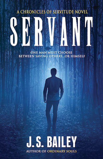 Servant by J.S. Bailey