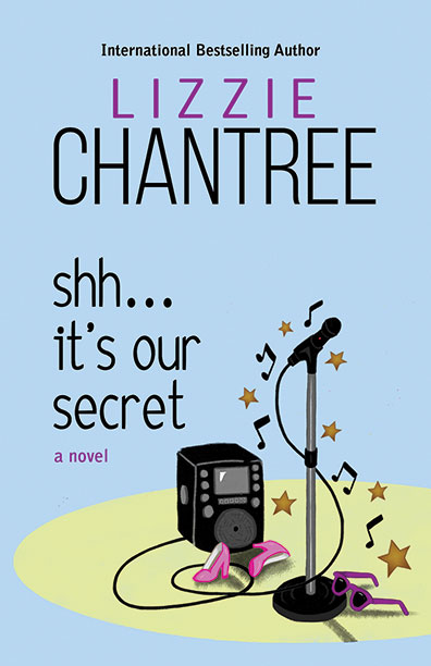 Shh…It's Our Secret by Lizzie Chantree
