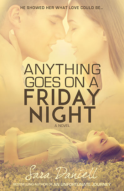 Anything Goes On A Friday Night by Sara Daniell