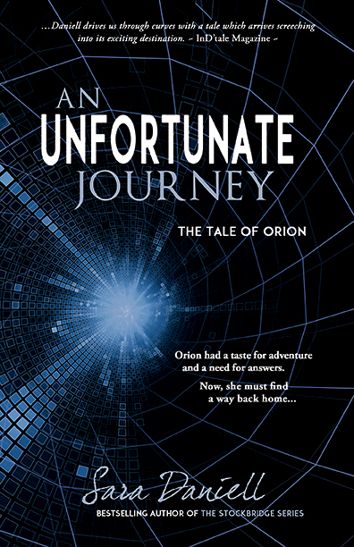 An Unfortunate Journey—The Tale Of Orion by Sara Daniell