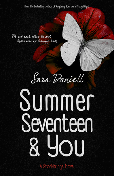 Summer Seventeen And You by Sara Daniel