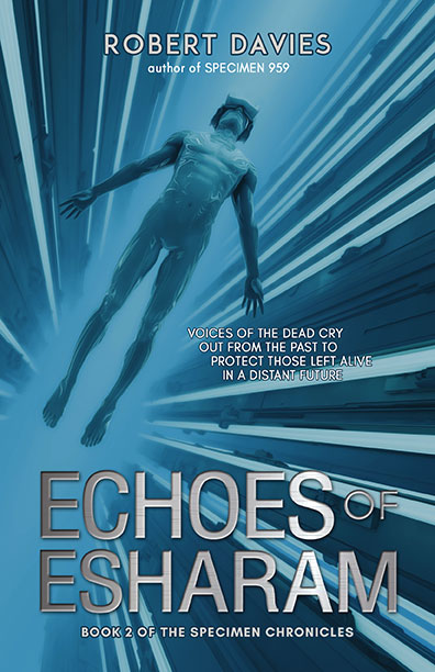 Echoes of Esharam by Robert Davies