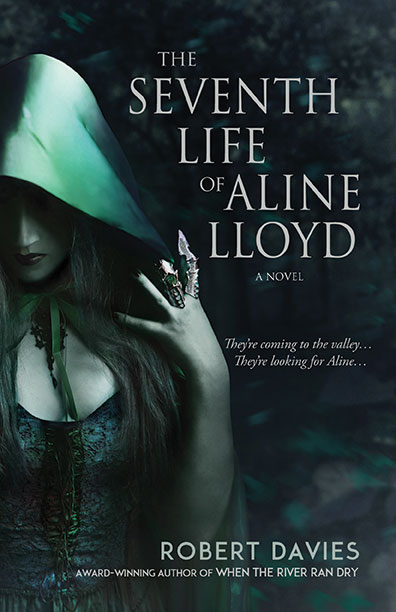 The Seventh Life of Aline Lloyd by Robert Davies