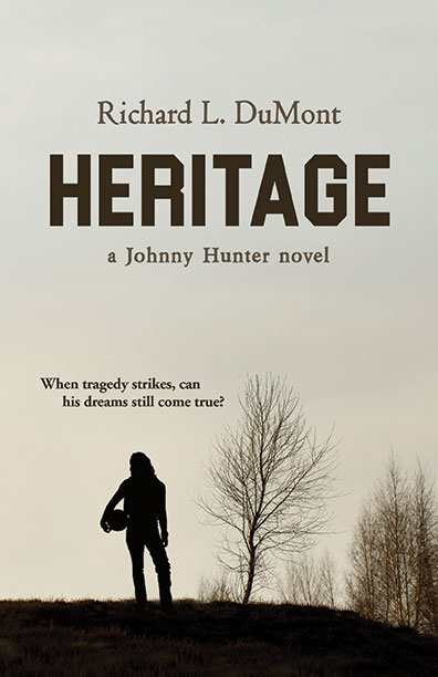 Heritage by Richard L. DuMont