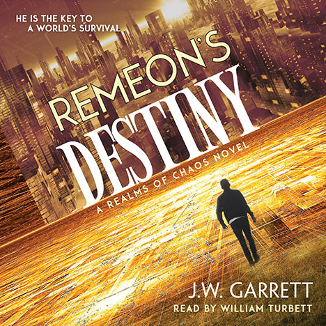 Remeon's Destiny by J.W. Garrett (Narrated by William Turbett