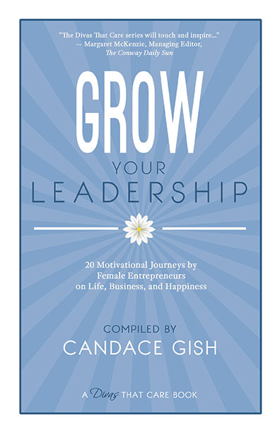 Grow Your Leadership by Candace Gish