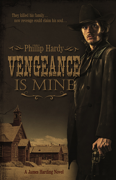 Vengeance Is Mine by Phillip Hardy