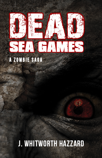 Dead Sea Games by J. Whitworth Hazzard