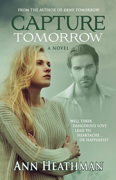 Capture Tomorrow - Ann Heathman