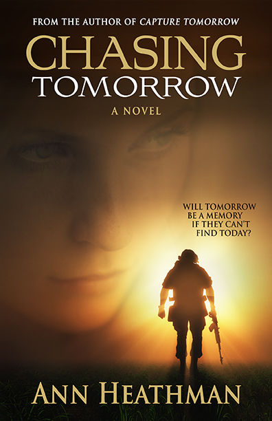 Chasing Tomorrow - Ann Heaathman