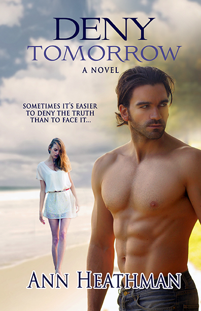 Deny Tomorrow by Ann Heathman