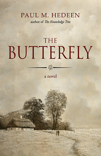 The Butterfly by Paul Hedeen