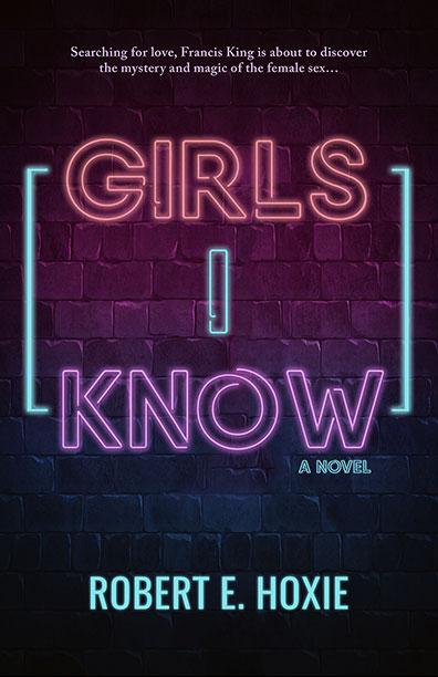 Girls I Know by Robert E. Hoxie