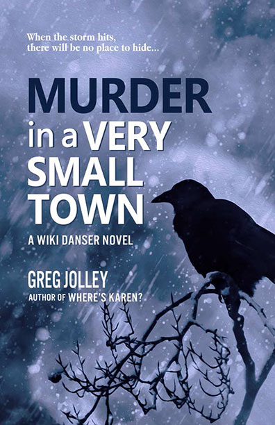 Murder in a Very Small Town - Greg Jolley