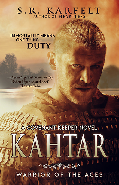 Kahtar: Warrior of the Ages - S.R. Karfelt