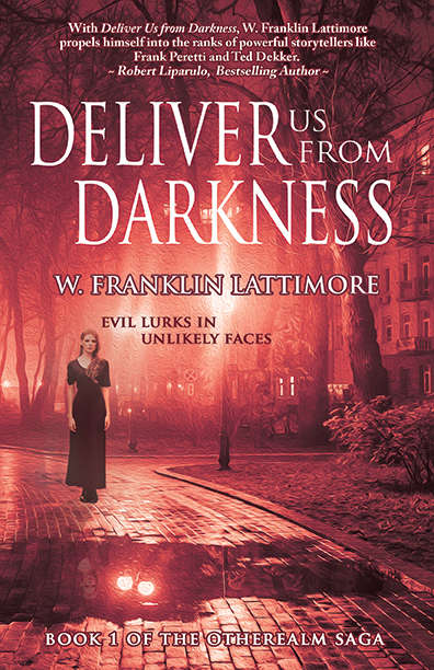 Deliver Us From Darkness - W. Franklin Lattimore