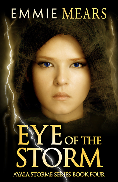 Eye of the Storm by Emmie Mears