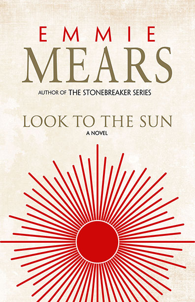 Look To The Sun by Emmie Mears