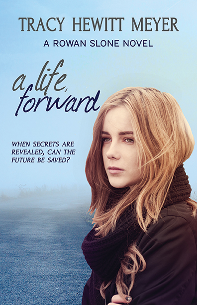 A Life, Forward - Tracy Hewitt Meyer