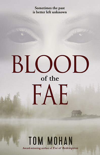 The Blood of the Fae by Tom Mohan