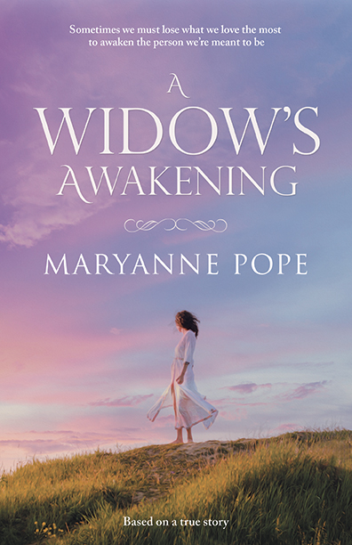 A Widow's Awakening by Maryanne Pope