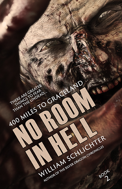 No Room in Hell: 400 Miles to Graceland by William Schlichter