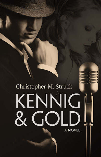 Kennig & Gold by Christopher M. Struck