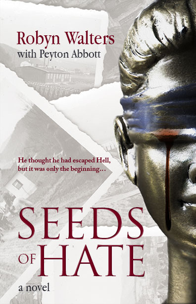 Seeds of Hate by Robyn Walters and  Peyton Abbott