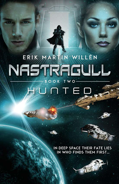 Nastragull: Hunted - Erik Martin Willén