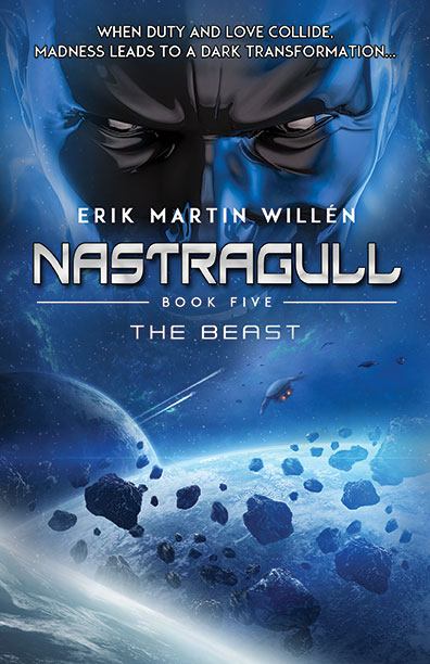 The Beast: Nastragull, Book 5 by Erik Martin Willén