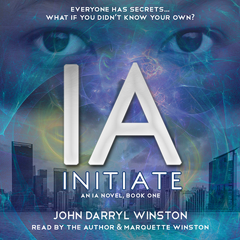 IA: Initiate by John Darryl Winston (narrated by the author and Marquette Winston)