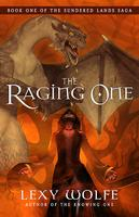 The Raging One by Lexy Wolfe