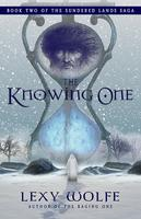 The Knowing One by Lexy Wolfe