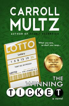 The Winning Ticket by Carroll Multz