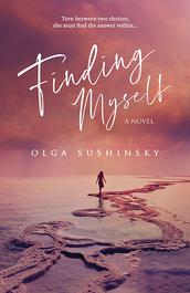 Finding Myself by Olga Sushinski