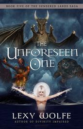 The Unforeseen One - Lexy Wolfe