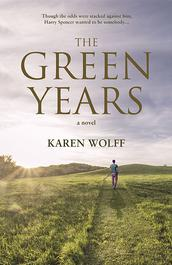 The Green Years by Karen Wolff