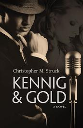 Kennig and Gold by Christopher Struck