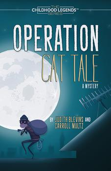 Operation Cat Tale - Judith Blevins & Carroll Multz