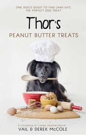 Thor's Peanut Butter Treats by Vail & Derek McCole
