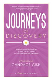 Business Divas That Care: Journeys of Discovery by Candace Gish