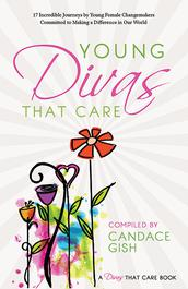 Young Divas That Care by Candace Gish