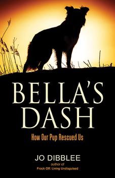 Bella's Dash by Jo Dibblee