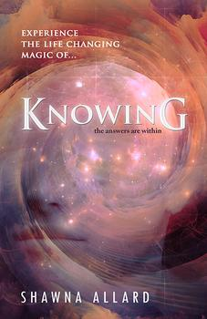 Knowing by Shawna Allard