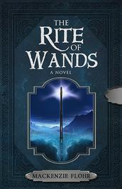The Rite Of Wands - Mackenzie Flohr