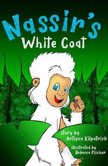 Nassir's White Coat by Artigua Kilpatrick (illustrated by Rebecca Fischer)