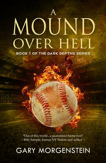 A Mound Over Hell by Gary Morgenstein